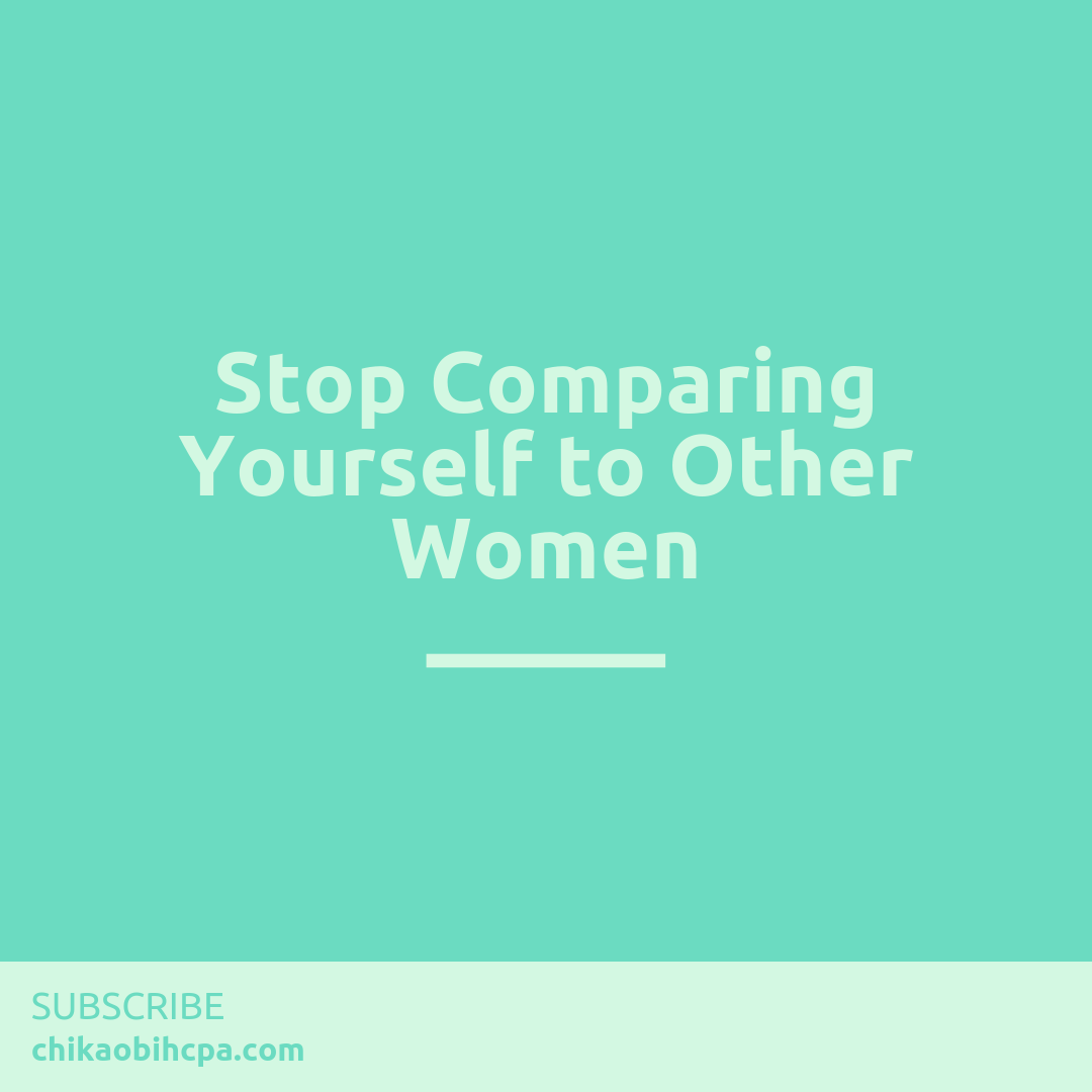 Stop Comparing Yourself To Other Women