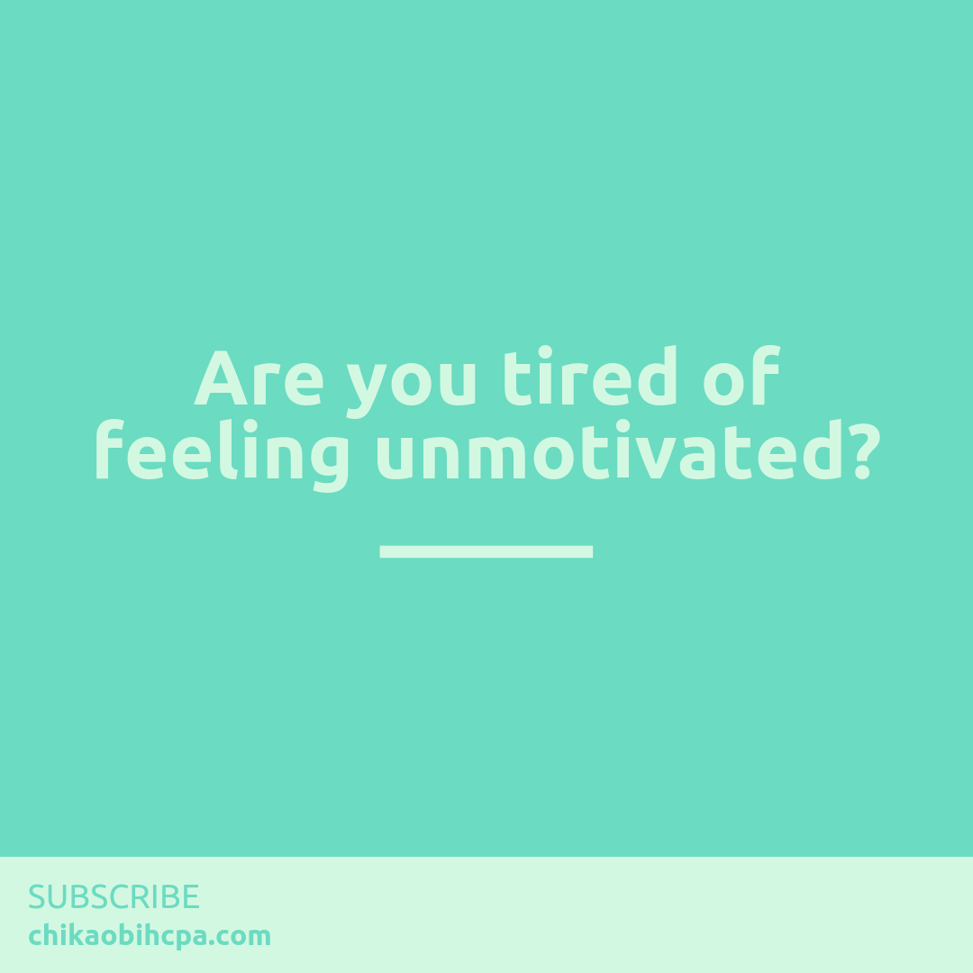 Are you tired of feeling unmotivated?