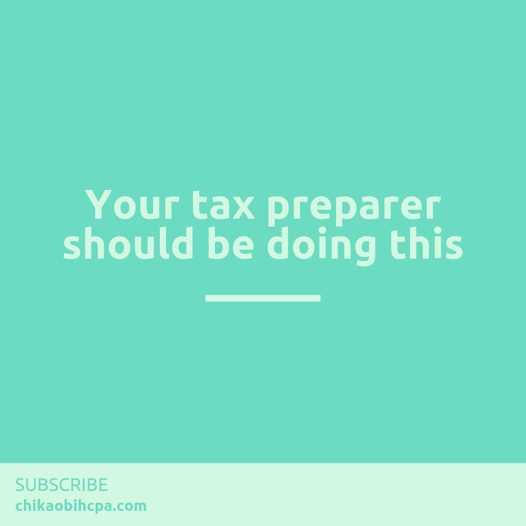 Your tax preparer should be doing this