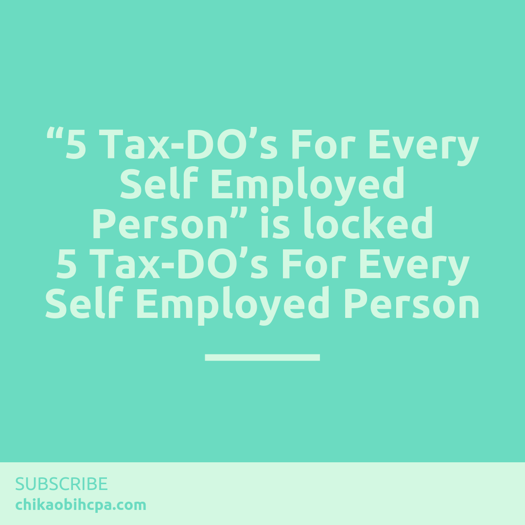 5 Tax-DO's For Every Self Employed Person