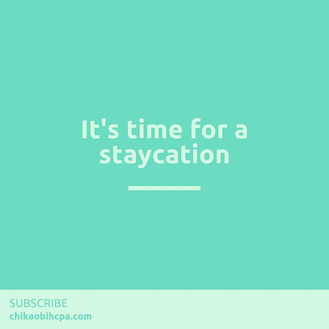 The Power of a Staycation